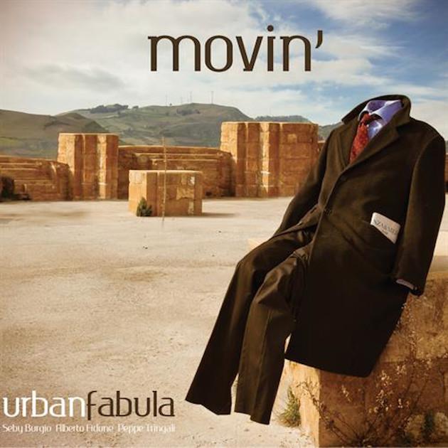 """""""Movin '"""", the contemporary jazz of Urban Fabula"""